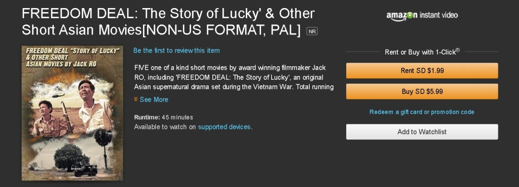 'FREEDOM DEAL: The Story of Lucky', a supernatural historical drama set in Cambodia, is available on Amazon Instant Video