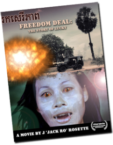 FREEDOM DEAL: Story of Lucky - a movie made by Camerado SE Asia in Cambodia and directed by Jason 'Jack RO' Rosette, available on Amazon VOD and other platforms!