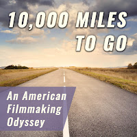 '10,000 Miles to Go: An American Filmmaking Odyssey' audiobook produced by Camerado Media