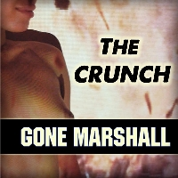 'The Crunch' is an album by singer-songwriter Gone Marshall and was produced by Camerado Media