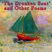 'The Drunken Boat and Other Poems by Arthur Rimbaud' audiobook produced by Camerado Media | camerado.com